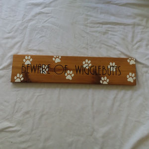 BEWARE OF WIGGLEBUTTS wood sign